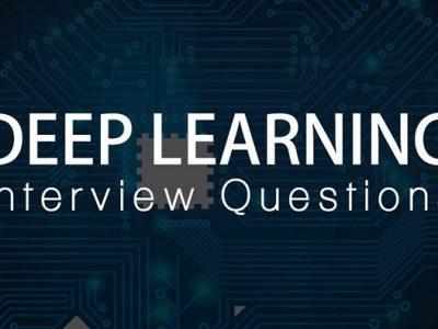 پرسش های مصاحبه یادگیری عمیق